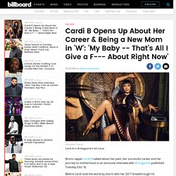 Cardi B Opens Up About Her Career & Being a New Mom in 'W' Profile