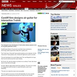 Cardiff firm designs air guitar for interactive T-shirt