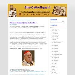 Prière du Cardinal Danneels Godfried - Site-Catholique.fr