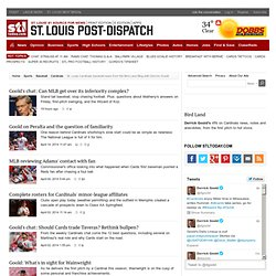 St. Louis Cardinals baseball news from the Bird Land Blog with Derrick Goold