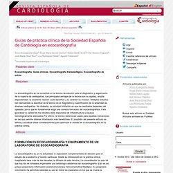 Guías de práctica clínica de la Sociedad Española de Cardiología en ecocardiografía