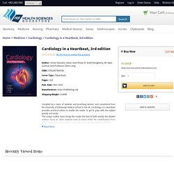Cardiology in a Heartbeat, 3rd edition