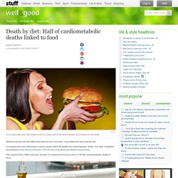 Death by diet: Half of cardiometabolic deaths linked to food