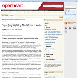 The cardiometabolic benefits of glycine: Is glycine an 'antidote' to dietary fructose?