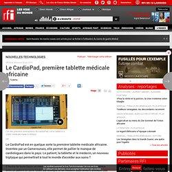 Le CardioPad, première tablette médicale africaine