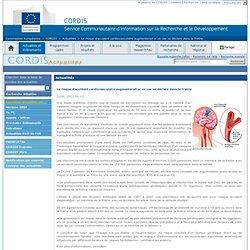 CORDIS 12/04/12 Le risque d'accident cardiovasculaire augmenterait si un cas se déclare dans la fratrie
