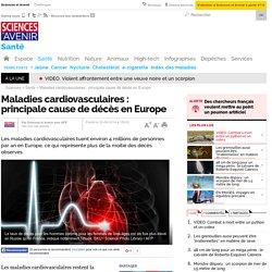 Maladies cardiovasculaires : principale cause de décès en Europe- 20 août 2014