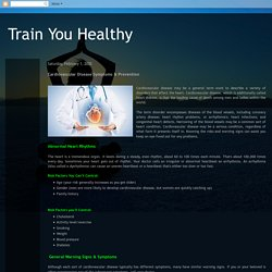 Train You Healthy: Cardiovascular Disease Symptoms & Prevention