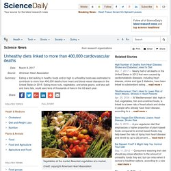Unhealthy diets linked to more than 400,000 cardiovascular deaths