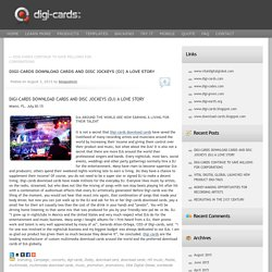 DIGI-CARDS DOWNLOAD CARDS AND DISC JOCKEYS (DJ) A LOVE STORY
