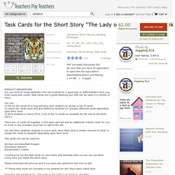 "Task Cards for the Short Story ""The Lady or the tiger"" $ 2"