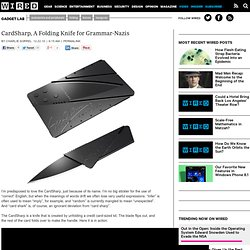 CardSharp, A Folding Knife for Grammar-Nazis | Gadget Lab