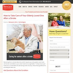 How to Care for Your Senior Loved One After a Stroke