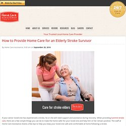 How to Provide Home Care for an Elderly Stroke Survivor