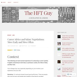 Career Advice and Salary Negotiations: Move Early and Move Often – The HFT Guy