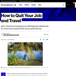 Career Break: How to Quit Your Job and Travel