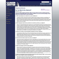 Career Center Article - So, You Want to Be a Diplomat?