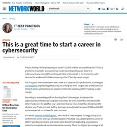 This is a great time to start a career in cybersecurity