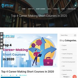 Top 4 Career-Making Short Courses in 2020