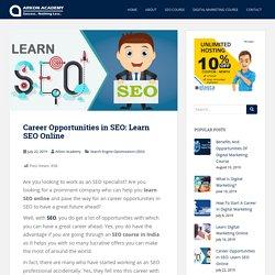 Career Opportunities in SEO: Learn SEO Online - Arkon Academy Blog