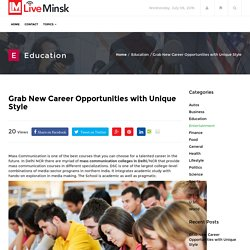 Grab New Career Opportunities with Unique Style