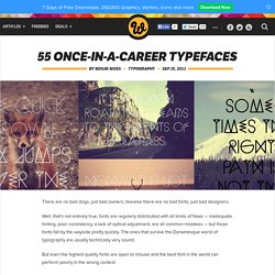 55 once-in-a-career typefaces