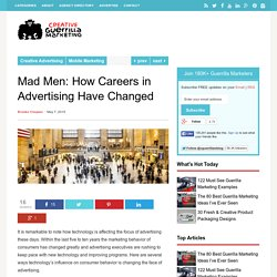Mad Men: How Careers in Advertising Have Changed