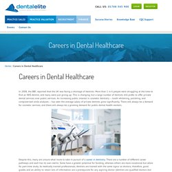 Careers in Dental Healthcare