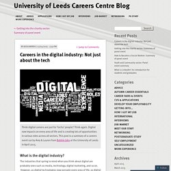 Careers in the digital industry: Not just about the tech