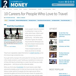 10 Careers for People Who Love to Travel""