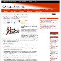 Careers with Big Positive Impact | CAREERBRIGHT