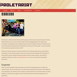 Careers - Proletariat, Inc. - Games for the people.
