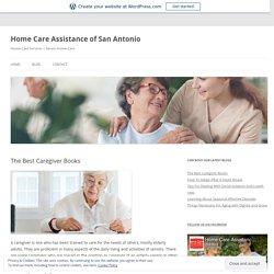 Home Care Assistance of San Antonio