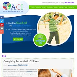 Caregiving For Autistic Children