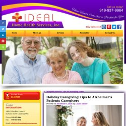 Holiday Caregiving Tips to Alzheimer's Patients Caregivers