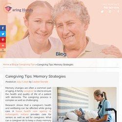 Caregiving Tips: Memory Strategies
