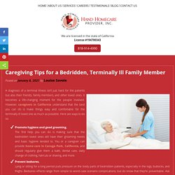 Caregiving Tips for a Bedridden, Terminally Ill Family Member