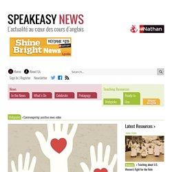 Caremongering: positive news video – Speakeasy News