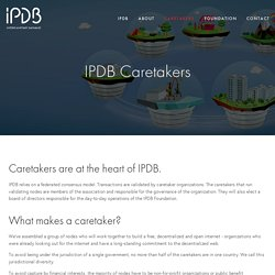 Caretakers — IPDB - Interplanetary Database Foundation
