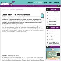 Cargo noir, sombre commerce