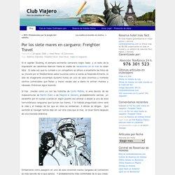 Por los siete mares en carguero: Freighter Travel « Club Viajero