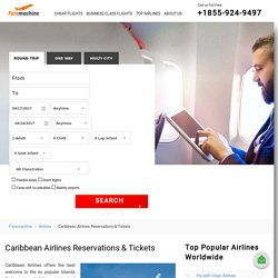 Caribbean Airlines: Book Caribbean Flights Tickets & Reservations