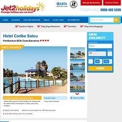 Hotel Caribe Salou - Port Aventura - Costa Brava - Jet2holidays - Jet2holidays.com