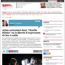 """Aylan caricaturé dans """"Charlie Hebdo"""" ou la liberté d'expression de bac à sable"""