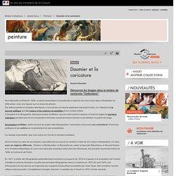 Daumier et la caricature / Peinture / Autres focus / Moteur Collections