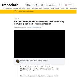 La caricature dans l'Histoire de France : un long combat pour la liberté d'expression
