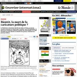 Inde : Bientôt, la mort de la caricature politique