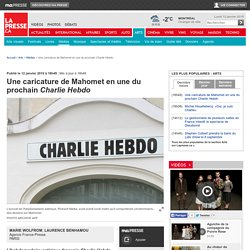 Une caricature de Mahomet en une du prochain Charlie Hebdo