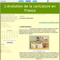 La caricature au XIXème siècle. - L'évolution de la caricature en France
