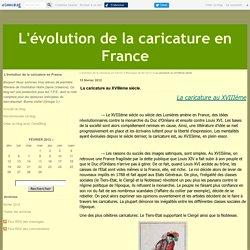 La caricature au XVIIIème siècle. - L'évolution de la caricature en France